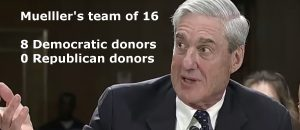 Mueller Adds Another Clinton/Obama Donor to Trump Investigation Team