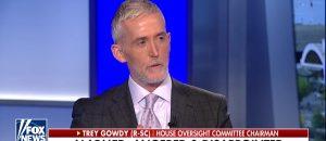 Rep. Gowdy Threatens DOJ & FBI